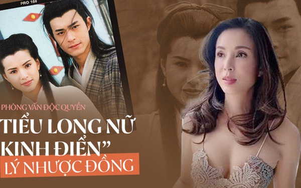 """Lý Nhược Đồng nói về tình cảm dành cho Dương Quá, Cổ Thiên Lạc và """"người đặc biệt"""" Châu Tinh Trì"""
