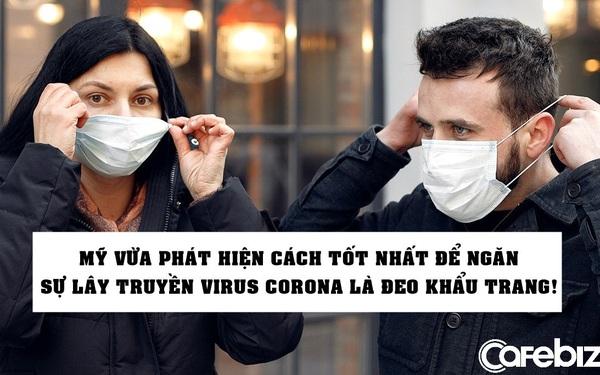 Nóng: Mỹ vừa phát hiện cách tốt nhất để ngăn chặn sự lây truyền virus corona là... đeo khẩu trang!