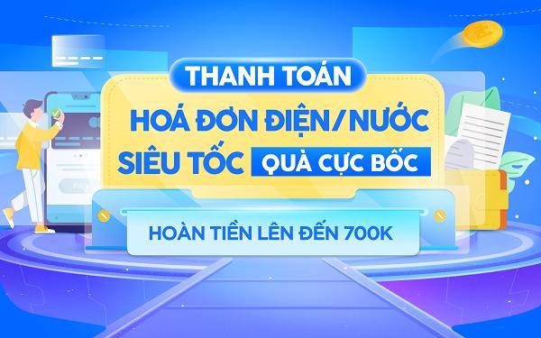 Được hoàn hơn 700.000 đồng khi thanh toán tiền điện nước trên Tiki