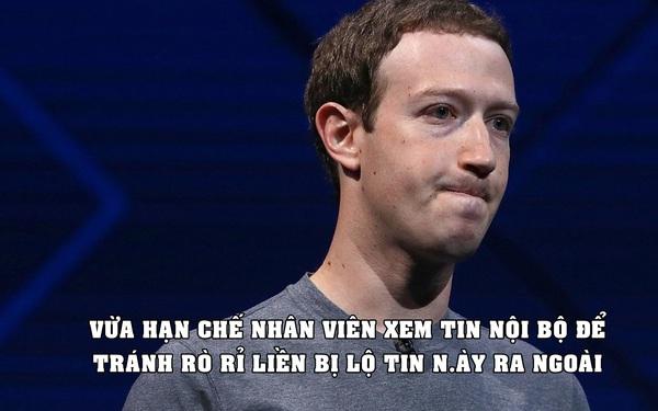 Góc trớ trêu: Facebook hạn chế nhân viên truy cập tin nội bộ để tránh rò rỉ, ngay lập tức tin trên bị lộ ra ngoài