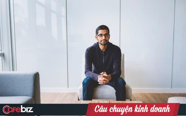 Công việc của Sundar Pichai với vai trò ông chủ Google là gì? Bạn có thể phải ồ lên ngạc nhiên khi phát hiện ra!