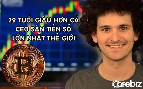29 tuổi trở thành tỷ phú crypto, giàu hơn cả CEO của sàn giao dịch tiền số lớn nhất thế giới