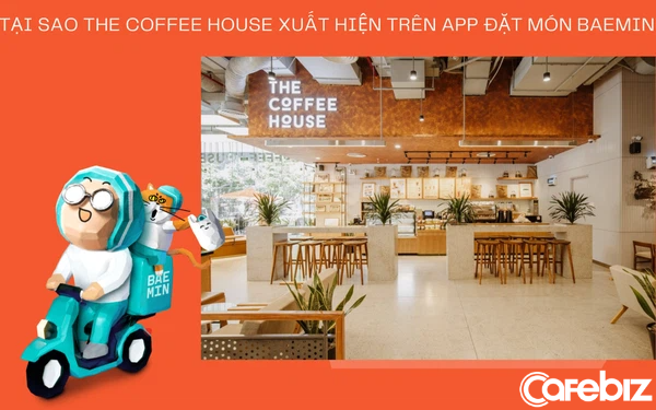 """Từng có cựu lãnh đạo cho rằng """"hợp tác với ứng dụng giao hàng là tự sát"""", tại sao giờ đây The Coffee House lại xuất hiện trên Baemin?"""