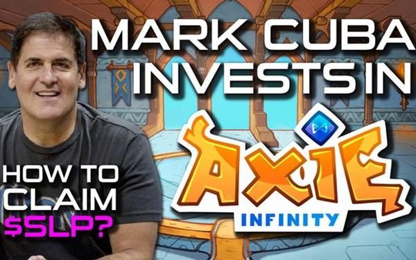"""Shark Mỹ Mark Cuban rót tiền vào startup game Việt ứng dụng NFT, loại công nghệ mới khiến cả thế giới """"phát cuồng"""""""