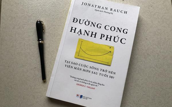 """""""Đường cong hạnh phúc"""": Cẩm nang nhân văn, hướng dẫn tìm lại hạnh phúc tuổi trung niên"""