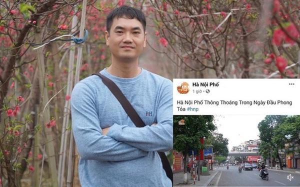 Chia sẻ thông tin Thủ đô bị phong toả ngày 4/5/2021, Duy Nến - chủ nhân kênh Hà Nội Phố bị phản đối dữ dội vì đưa nội dung sai lệch