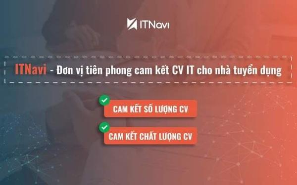 ITNavi - Đơn vị tiên phong cam kết CV cho nhà tuyển dụng