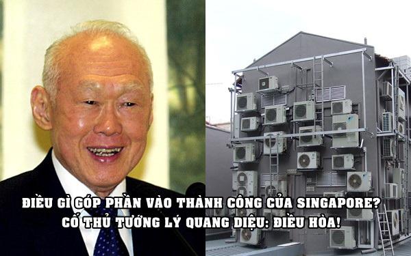 Cố Thủ tướng Singapore Lý Quang Diệu: Điều hòa nhiệt độ là một trong những chìa khóa thành công của chúng tôi