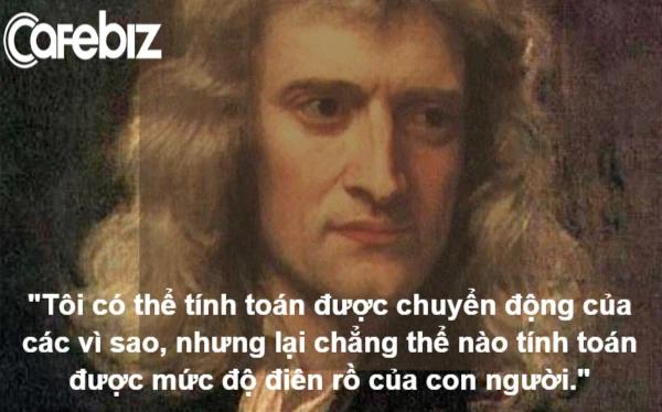 Hiệu ứng Lollapalooza khiến Isaac Newton cũng đưa ra quyết định sai: Khi phát huy tác dụng, 1 cộng 1 sẽ bằng 11 hoặc... 33