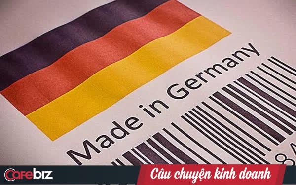 """Giải mã lời sấm """"bền như đồ Đức"""": Người Đức không tin 'hàng chất lượng giá rẻ', sản phẩm tốt phải dùng được thật lâu và hậu mãi thật tốt"""