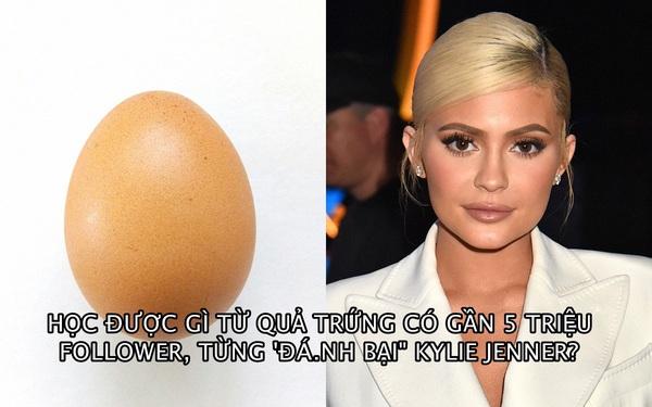 5 bài học marketing từ quả trứng 'nhạt nhẽo' có gần 5 triệu follower, từng đánh bại Kylie Jenner và phá vỡ kỷ lục thế giới