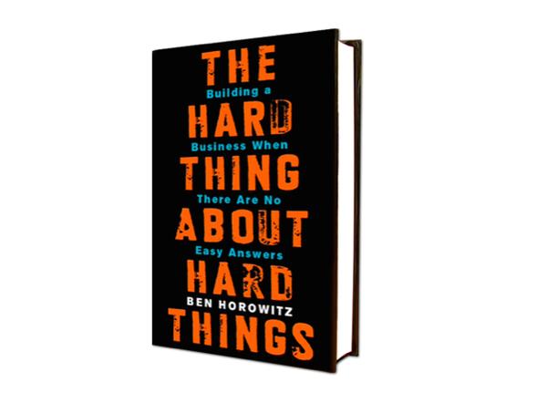 Kết quả hình ảnh cho 17. The Hard Thing About Hard Things (Tạm Dịch: Kinh doanh không thể có giải pháp dễ dàng - Ben Horowitz) Chủ đề: Kinh doanh, quản trị và lãnh đạo