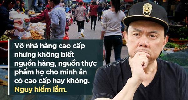 """Chí Tài: """"Chuyện ăn uống ở Việt Nam giống như mua vé số. Hên xui!"""""""
