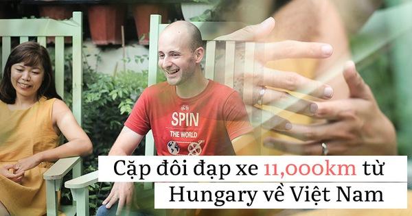 Cặp vợ chồng rong ruổi 11.000km trên xe đạp từ Hungary về Việt Nam: Hành trình trải nghiệm lòng tốt con người