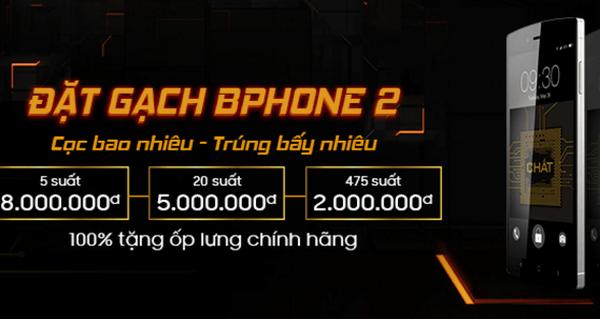 Giá có thể tới 10 triệu đồng nhưng cứ mỗi phút có 1 người Việt đặt mua Bphone 2