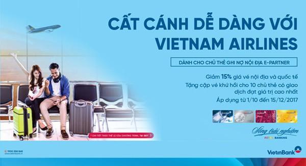 Cất cánh dễ dàng cùng thẻ E-Partner VietinBank