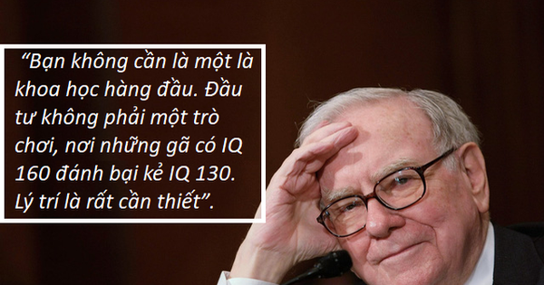 Warren Buffett tiết lộ chỉ số IQ cần có để một người đạt được thành công