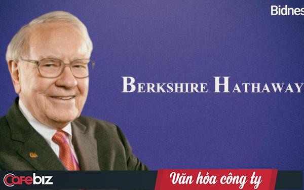 """Môi trường """"tin tưởng tuyệt đối"""" của Warren Buffett: Làm gì thì làm, đừng để bị lên báo là được!"""