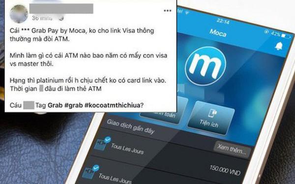 """Khách kêu trời vì những bất tiện từ Grab: Visa và Master Card """"vô dụng"""", phải có ATM mới dùng được ví GrabPay by Moca"""