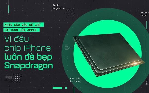 Vì sao chip iPhone luôn đè bẹp cả làng Android? Bạn có tin lý do lớn nhất chính là tiền?