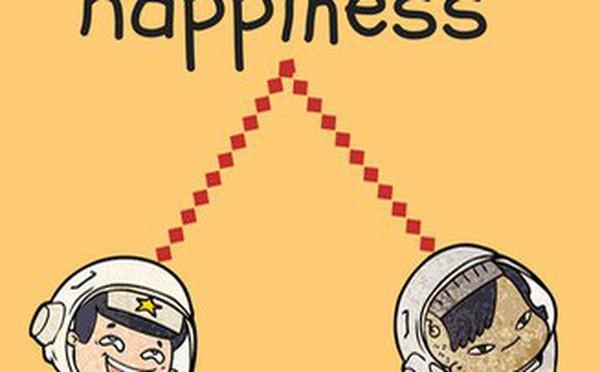 """Hạnh phúc đáng giá bao nhiêu? Câu trả lời đôi khi là """"đắt"""" hơn những gì chúng ta kiếm được"""