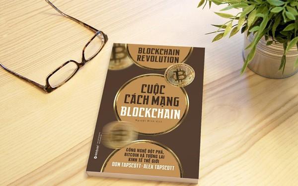 Cuộc Cách Mạng Blockchain - Công nghệ xoay chuyển tương lai kinh tế thế giới