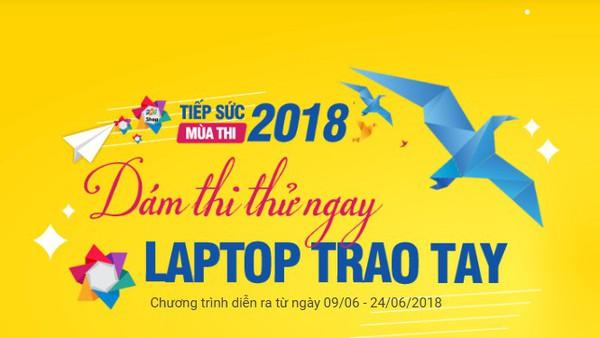 FPT Shop tặng laptop cùng hàng trăm voucher đến 3 triệu đồng cho sĩ tử Thi thử THPT Quốc gia