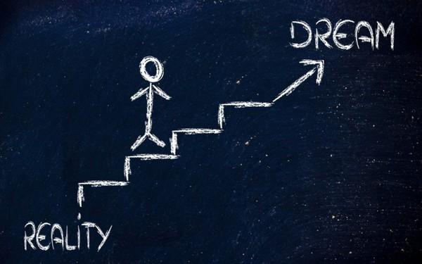 Cách duy nhất biến ước mơ thành hiện thực: Biết mình muốn gì, kiên trì với các mục tiêu nhỏ nhưng cũng phải linh hoạt khi cần
