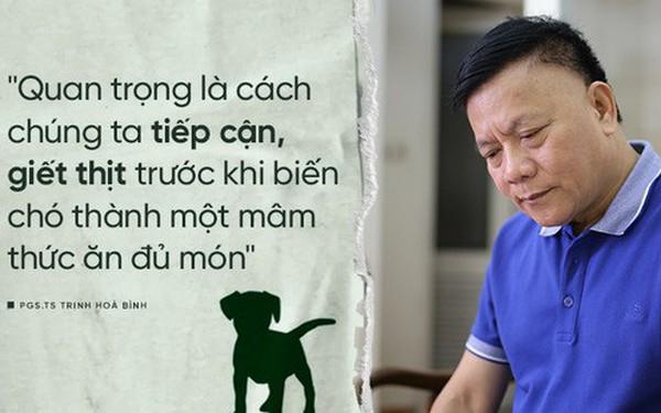 """Nhà xã hội học, PGS.TS Trịnh Hoà Bình: """"Ăn thịt chó không phải là thước đo văn minh con người"""""""