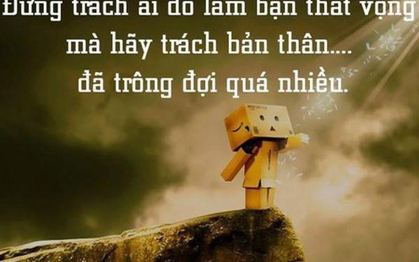"""Không muốn bị rơi vào hoàn cảnh """"càng hy vọng lắm, càng thất vọng nhiều"""" thì phải thuộc lòng 6 điều dưới đây: Nên nhớ đừng trông mong, phụ thuộc bất cứ điều gì vào người khác!"""