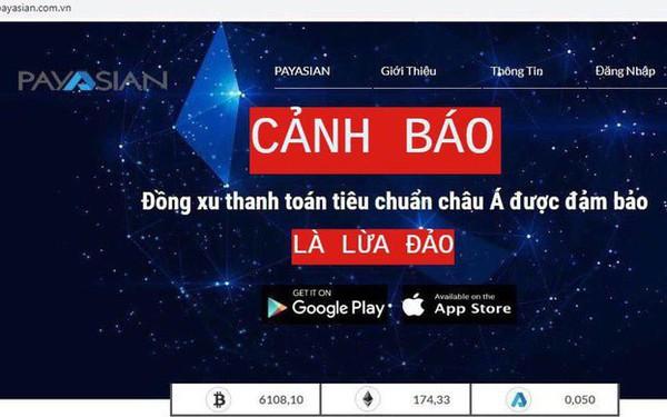 Bộ Công An: Ví điện tử PayAsian chưa được cấp phép và có dấu hiệu lừa đảo