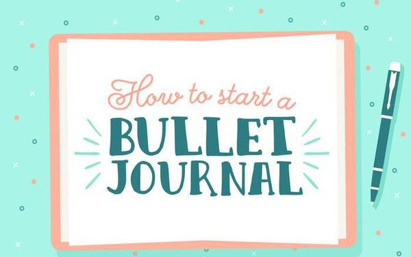 Nếu đang cần sắp xếp kế hoạch cho năm 2020, phương pháp 'bullet journal' sẽ cực kỳ hữu ích dành cho bạn!