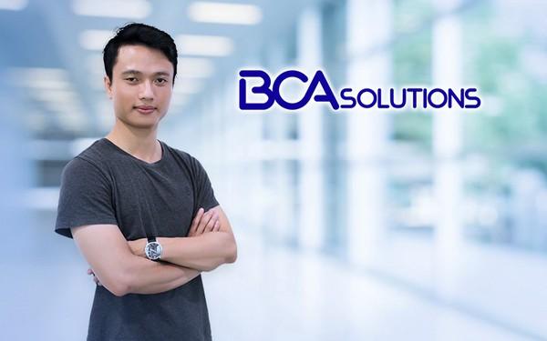 """BCA Solutions - Tham vọng của start up việt trở thành """"Uber trong lĩnh vực kinh doanh online"""""""