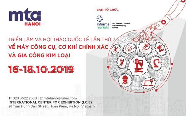 Triển lãm MTA HANOI 2019 đối với ngành cơ khí chế tạo Việt Nam – Hơn cả một diễn đàn giao thương