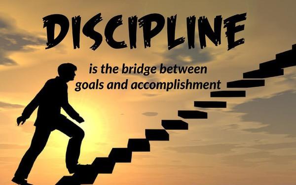 Kỷ luật là chìa khóa thành công và 3 bước để phát triển nó hàng ngày