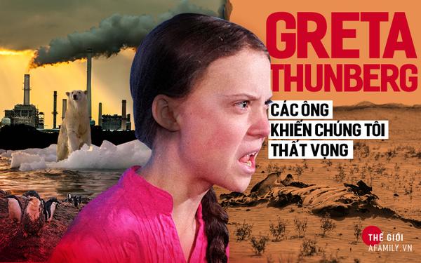 """Greta Thunberg - Nữ chiến binh chống biến đổi khí hậu 16 tuổi và cái gan """"quát mắng"""" các lãnh đạo thế giới: """"Các ông khiến chúng tôi thất vọng"""""""