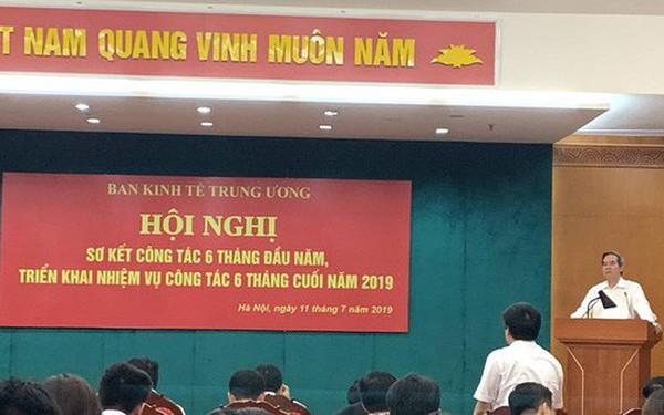 Ban Kinh tế Trung ương triển khai nhiệm vụ 6 tháng cuối năm 2019