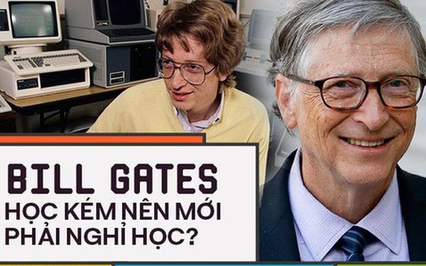 Người trẻ đua nhau bỏ học Đại học để thành tỷ phú như Bill Gates nhưng có 8 sự thật về việc học của ông không phải ai cũng biết