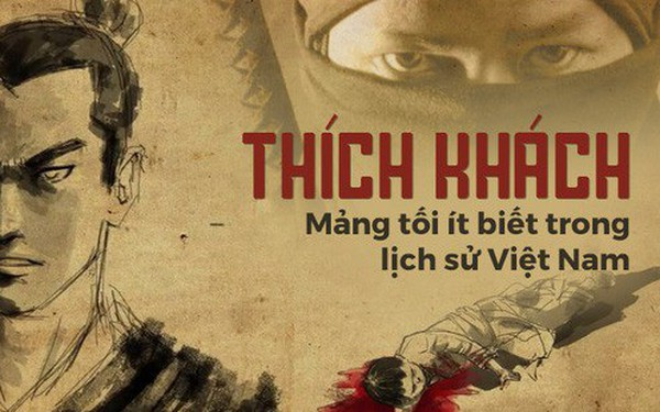Thích khách trong lịch sử Việt Nam: Tài giỏi như Đinh Tiên Hoàng cũng đã mất mạng