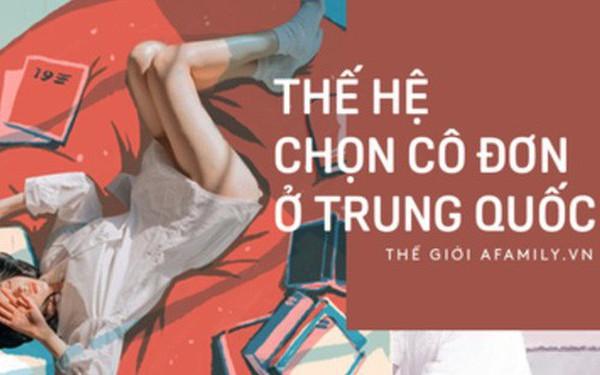 Câu chuyện của thế hệ trẻ Trung Quốc: Không kết hôn, không sinh con, hài lòng với cuộc sống độc thân và tự do