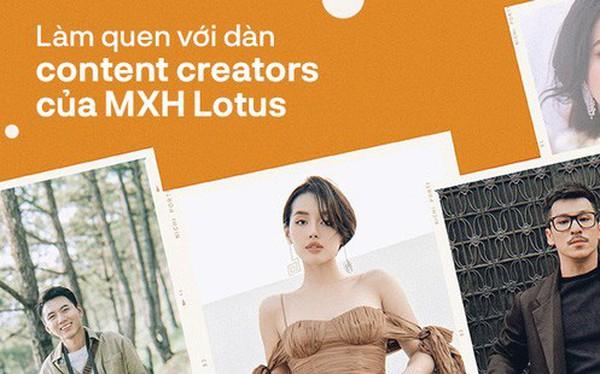 Công bố 386 nhà sáng tạo nội dung đã đăng kí kiếm tiền trên Lotus, toàn những cái tên hàng đầu!