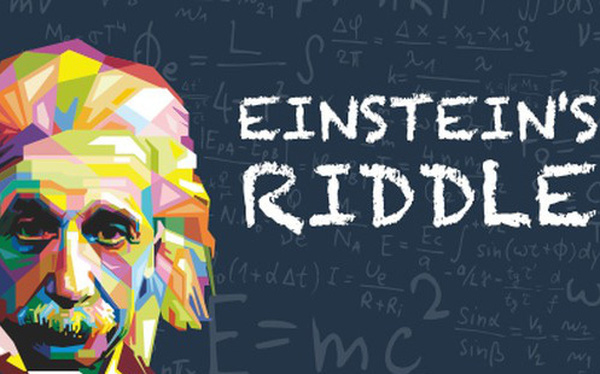 Câu đố huyền thoại của Einstein khiến 98% người trên thế giới phải lắc đầu bó tay – còn bạn thì sao?