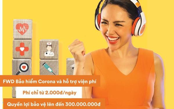 """FWD gia tăng quyền lợi bảo vệ khách hàng với """"FWD Bảo hiểm Corona và hỗ trợ viện phí"""""""