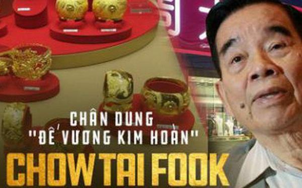 """Người đứng sau đế chế trang sức Chow Tai Fook lừng danh: Từ cậu bé nghèo đến """"ông vua Kim Hoàn"""" có mối thâm tình với tỷ phú Lý Gia Thành"""