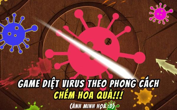 """Trung Quốc ra mắt tựa game tiêu diệt virus theo phong cách """"chém hoa quả"""" của Ninja Fruit"""