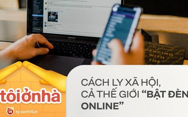"""Cả thế giới """"sáng đèn online"""": Cuộc đại cách ly toàn cầu, bùng nổ shopping trực tuyến, làm việc tại nhà và những kết nối mạng"""