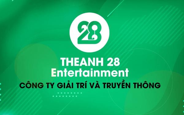 Theanh28 Entertainment – Công ty còn non trẻ nhưng đã đạt được những thành quả đáng để nhìn nhận