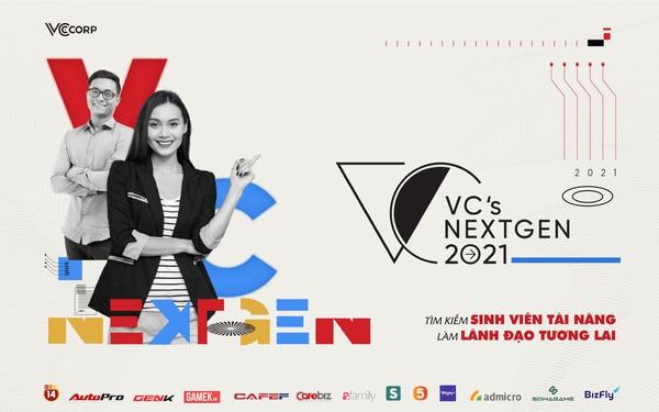 VC's Next Gen - Chương trình tìm kiếm Sinh viên tài năng làm Lãnh đạo tương lai của VCCorp chính thức khởi động