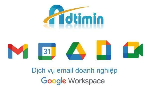 Đăng ký email doanh nghiệp Google Workspace tại ADTIMIN