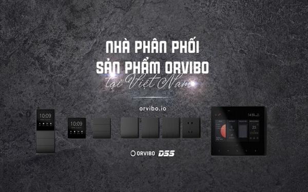 DSS Việt Nam phân phối chính thức sản phẩm Orvibo